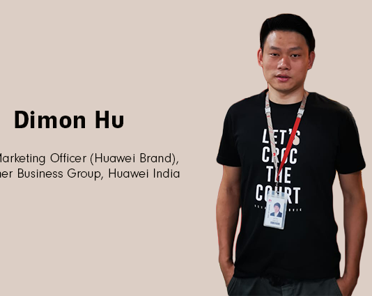 Dimon Hu CMO Huawei India