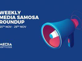 Media Samosa Round-up Week 4