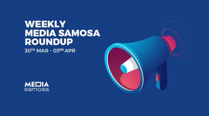Media Samosa April Week 1