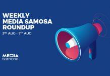 Media Samosa August Week 1