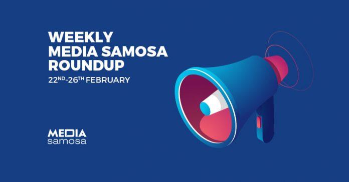 media samosa roundup- February Week 4