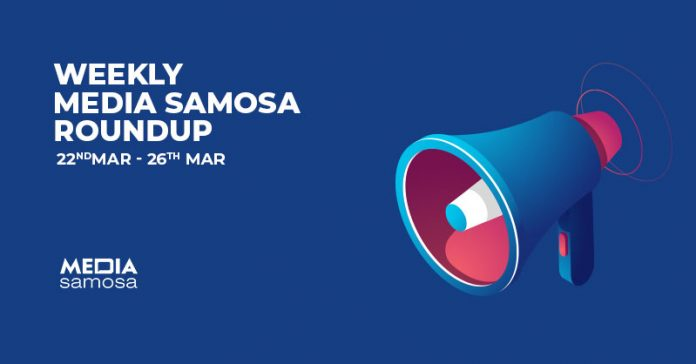 March Week 4 - Media Samosa roundup
