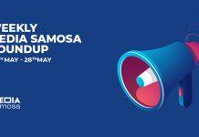 Media Samosa May Week 4