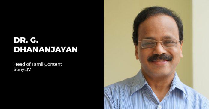 SonyLIV G. Dhananjayan