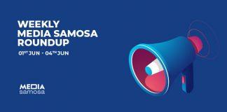 Media Samosa- June week 1